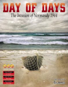 Day of Days : The Invasion of Normandy 1944
